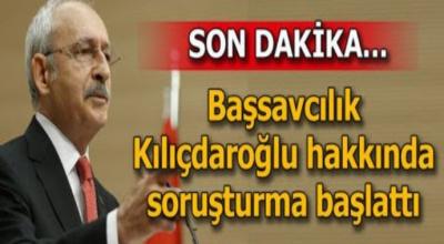 Son Dakika: Kılıçdaroğluna soruşturma
