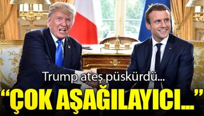 Trump, Fransa'ya ateş püskürdü!