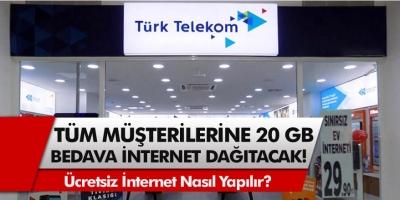 Türk Telekom'dan tüm müşterilerine 20 GB bedava internet dağıtacak! Türk Telekom ücretsiz internet nasıl yapılır?