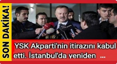 YSK Ak Parti'nin itirazını kabul etti! İstanbul'da yeniden...