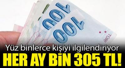 Yüz binlerce kişiyi ilgilendiriyor! Her ay bin 305 lira